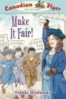 Canadian Flyer Adventures #15: Make It Fair! Cover Image