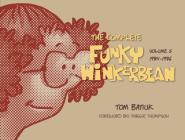 The Complete Funky Winkerbean, Volume 5, 1984-1986 Cover Image