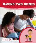 Having Two Homes (A Focus On) Cover Image