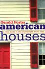 American Houses: A Field Guide to the Architecture of the Home Cover Image
