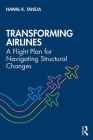 Transforming Airlines: A Flight Plan for Navigating Structural Changes Cover Image