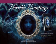 Horrible Hauntings: An Augmented Reality Collection of Ghosts and Ghouls Cover Image