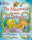 The Mermaid and the Octopus Workbook (Collins Big Cat) Cover Image