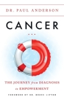 Cancer: The Journey from Diagnosis to Empowerment Cover Image