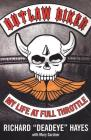 Outlaw Biker: My Life at Full Throttle Cover Image