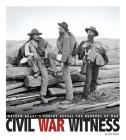 Civil War Witness: Mathew Brady's Photos Reveal the Horrors of War (Captured History) Cover Image
