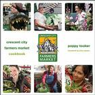 Crescent City Farmers Market Cookbook Cover Image