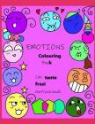 EMOTIONS Colouring Book: Con tante frasi motivazionali Cover Image