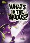 What's in the Woods? Cover Image