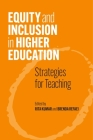 Equity and Inclusionin Higher Education: Strategies for Teaching Cover Image