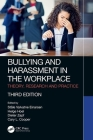 Bullying and Harassment in the Workplace: Theory, Research and Practice Cover Image