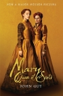 Mary Queen of Scots (Tie-In): The True Life of Mary Stuart Cover Image