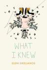 What I Knew Cover Image
