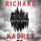 The Grand Dark Lib/E Cover Image