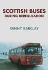 Scottish Buses During Deregulation Cover Image