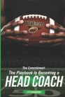 The Commitment: The Playbook to Becoming a Head Coach Cover Image