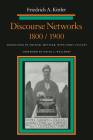 Discourse Networks, 1800/1900 Cover Image