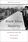 Black Silent Majority: The Rockefeller Drug Laws and the Politics of Punishment Cover Image