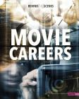 Behind-The-Scenes Movie Careers (Behind the Glamour) Cover Image
