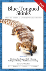 Blue-Tongued Skinks (Advanced Vivarium Systems) Cover Image