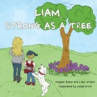 Liam, Strong as a Tree Cover Image