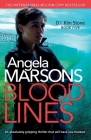 Blood Lines: An absolutely gripping thriller that will have you hooked (Detective Kim Stone Crime Thriller #5) Cover Image