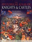 Historical Atlas Of Knights And Castles Cover Image