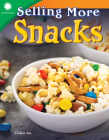 Selling More Snacks (Smithsonian Readers) Cover Image