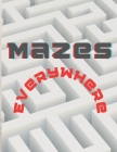 Mazes everywhere: Activity book Cover Image