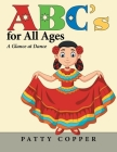 Abc's for All Ages: A Glance at Dance Cover Image