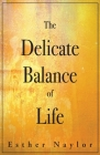 The Delicate Balance of Life Cover Image