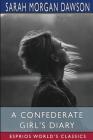 A Confederate Girl's Diary (Esprios Classics) Cover Image