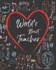 World's Best Teacher: Teacher Appreciation Notebook Or Journal Cover Image