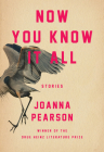 Now You Know It All (Pitt Drue Heinz Lit Prize) Cover Image