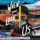 When You Look Like Us Cover Image