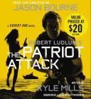 Robert Ludlum's (TM) the Patriot Attack Cover Image