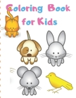 Coloring Book for Kids: Simple Coloring Book for Kids Cover Image