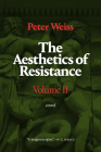 The Aesthetics of Resistance, Volume II: A Novel, Volume 2 Cover Image
