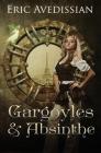 Gargoyles & Absinthe Cover Image