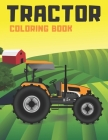 Tractor Coloring Book: For Kids Aged 3-5. Cover Image
