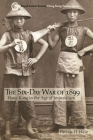 The Six-Day War of 1899: Hong Kong in the Age of Imperialism Cover Image