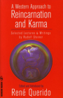 A Western Approach to Reincarnation and Karma: Selected Lectures & Writings (Vista) Cover Image