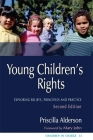 Young Children's Rights: Exploring Beliefs, Principles and Practice Second Edition (Children in Charge) Cover Image