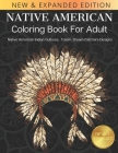 Native American Coloring Book For Adult: Native American Indian Cultures, Totem, Dream Catchers Design Cover Image