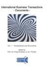 International Business Transactions - Documents: Vol. I - Transactional Law Documents Cover Image
