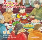 Home for Chinese New Year: A Story Told in English and Chinese Cover Image