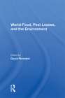 World Food, Pest Losses, and the Environment Cover Image