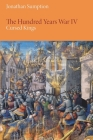 The Hundred Years War, Volume 4: Cursed Kings (Middle Ages) Cover Image
