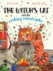 The Witch's Cat and The Cooking Catastrophe Cover Image