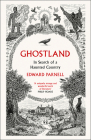 Ghostland: In Search of a Haunted Country Cover Image